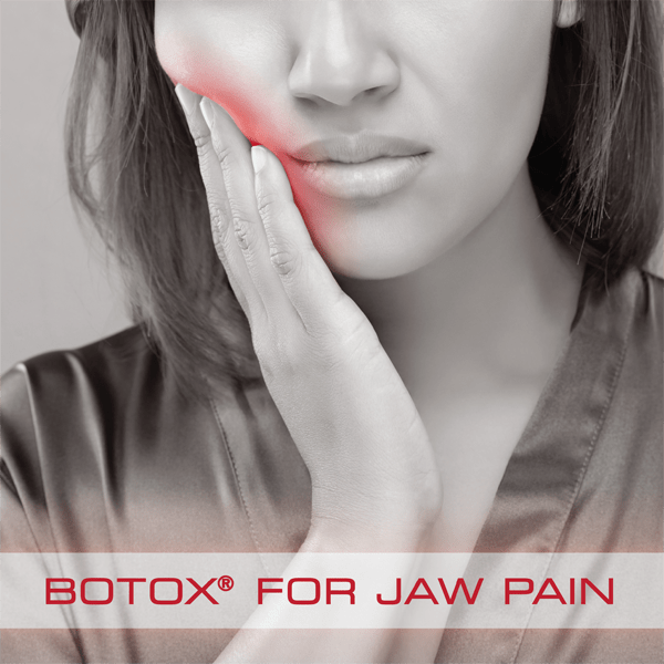 BOTOX® for TMJ and/or Jaw Pain?